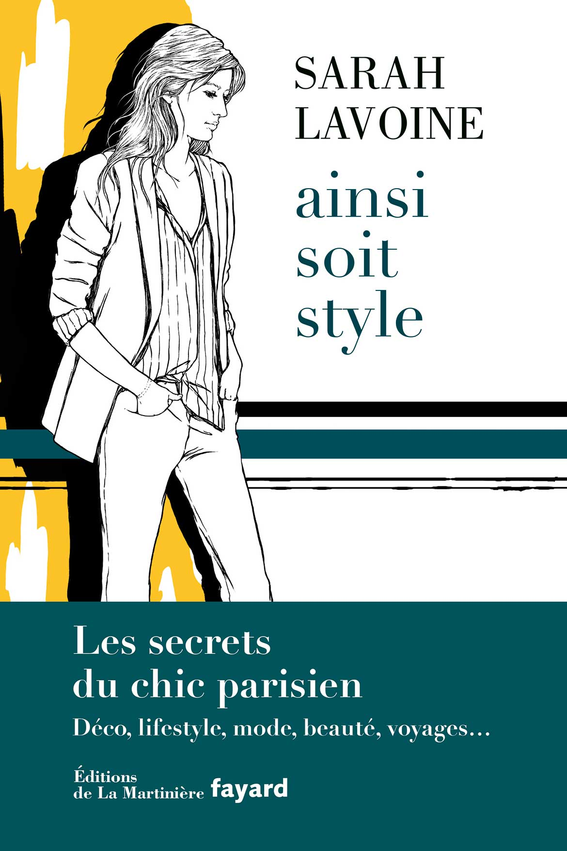 Ainsi soit style - Sarah Lavoine - La Martinière Fayard