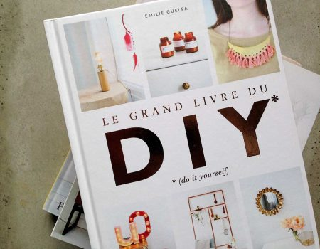 Le grand livre du DIY - Émilie Guelpa - Marabout