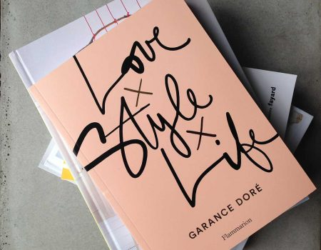 Love Style Life - Garance Doré - Flammarion